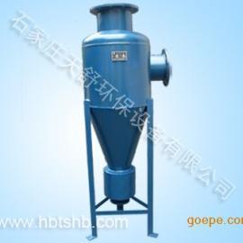 高效旋流除砂器,空调旋流除砂器,井水除砂器
